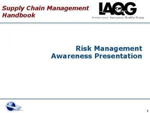Supply Chain Management Handbook Risk Management Awareness Presentation