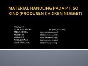 MATERIAL HANDLING PADA PT SO KIND PRODUSEN CHICKEN