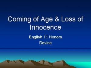 Coming of Age Loss of Innocence English 11