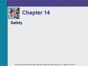 Chapter 14 Safety Mosby items and derived items