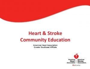 Heart Stroke Community Education American Heart Association Greater