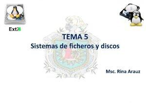 TEMA 5 Sistemas de ficheros y discos Msc