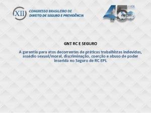 GNT RC E SEGURO Ttulo do gnt ONE