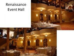 Renaissance Event Hall Renaissance Event Hall 27 34