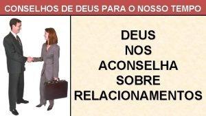 CONSELHOS DE DEUS PARA O NOSSO TEMPO DEUS