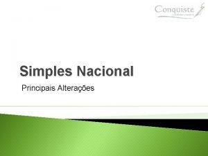 Simples Nacional Principais Alteraes Simples Nacional Principais Alteraes