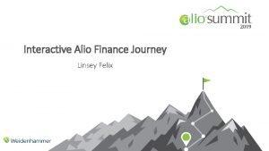 Interactive Alio Finance Journey Linsey Felix Coming Soon