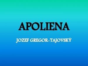 APOLIENA JOZEF GREGORTAJOVSK JOZEF GREGORTAJOVSK 1874 1940 patr