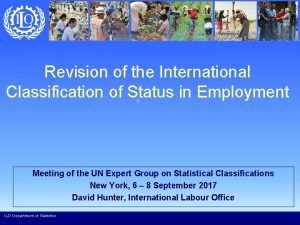 Revision of the International Classification of Status in