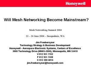 Will Mesh Networking Become Mainstream Mesh Networking Summit