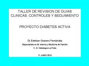 TALLER DE REVISION DE GUIAS CLINICAS CONTROLES Y