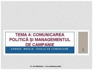 TEMA 4 COMUNICAREA POLITIC I MANAGEMENTUL DE CAMPANIE