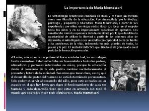 La importancia de Mara Montessori La Metodologa Montessori