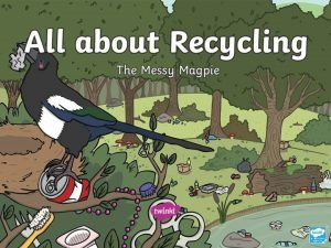What Is Recycling Recycling is when things that