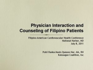 Physician Interaction and Counseling of Filipino Patients Filipino
