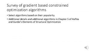 Survey of gradient based constrained optimization algorithms Select