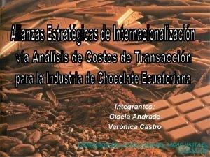 Integrantes Gisela Andrade Vernica Castro CRONOLOGIA DE LA