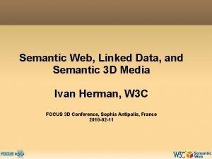 Semantic Web Linked Data and Semantic 3 D