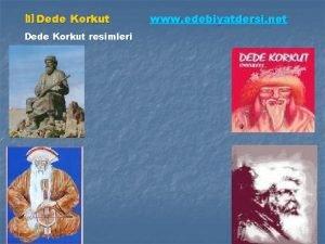 b Dede Korkut resimleri www edebiyatdersi net Dede