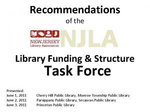 Recommendations of the Library Funding Structure Task Force