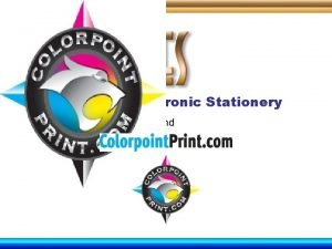 Corporate Electronic Stationery and We are a Full