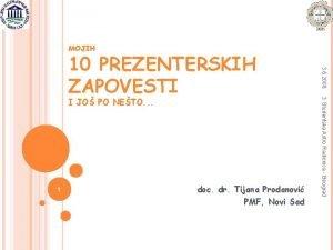 MOJIH 1 doc dr Tijana Prodanovi PMF Novi
