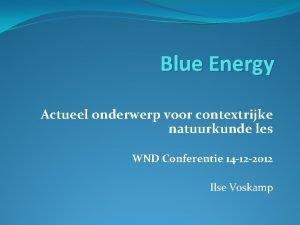Blue Energy Actueel onderwerp voor contextrijke natuurkunde les