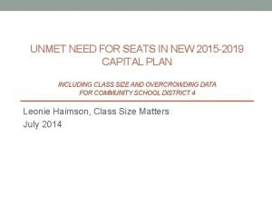 UNMET NEED FOR SEATS IN NEW 2015 2019
