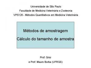 Universidade de So Paulo Faculdade de Medicina Veterinria