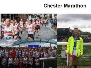 Chester Marathon Nicks Marathon History 9 th May