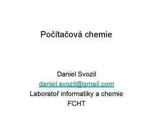Potaov chemie Daniel Svozil daniel svozilgmail com Laborato