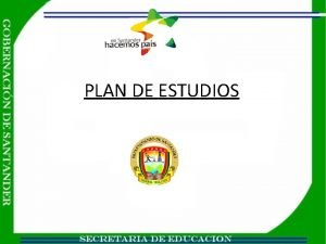 PLAN DE ESTUDIOS PLAN DE ESTUDIOS FUNDAMENTACIN LEGAL