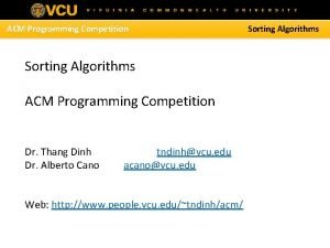 ACM Programming Competition Sorting Algorithms ACM Programming Competition