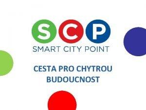 CESTA PRO CHYTROU BUDOUCNOST SMART CITIES Teorie Koncepce