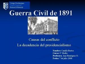 Colegio Presbiteriano David Trumbull Historia Diferencial Guerra Civil