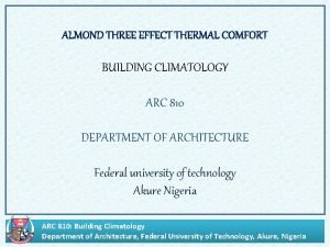 ALMOND THREE EFFECT THERMAL COMFORT BUILDING CLIMATOLOGY ARC