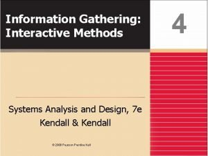 Information Gathering Interactive Methods Systems Analysis and Design
