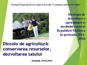 Forumul Regional de Investiii i Inovaii Cooperare pentru