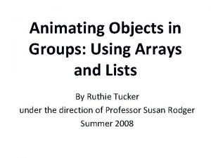 Animating Objects in Groups Using Arrays and Lists