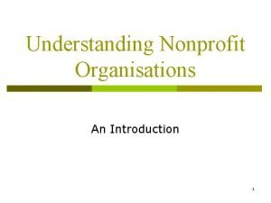 Understanding Nonprofit Organisations An Introduction 1 On a
