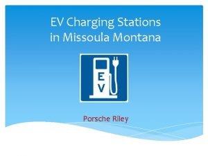 EV Charging Stations in Missoula Montana Porsche Riley