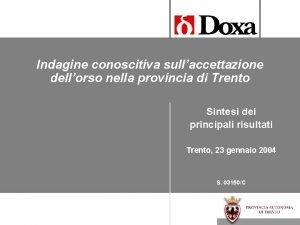 Indagine conoscitiva sullaccettazione dellorso nella provincia di Trento