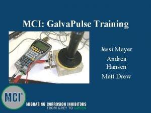 MCI Galva Pulse Training Jessi Meyer Andrea Hansen