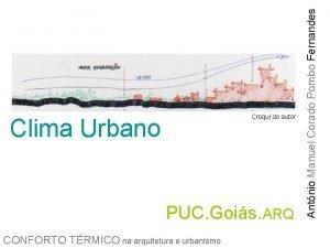 Clima Urbano PUC Gois ARQ CONFORTO TRMICO na