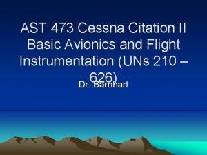 AST 473 Cessna Citation II Basic Avionics and