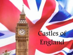 Castles of England Blenheim Palace is a monumental