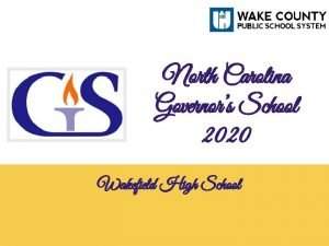 North Carolina Governors School 2020 Wakefield High School