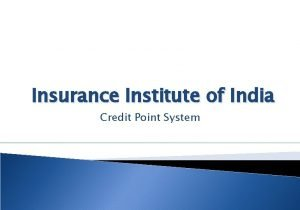 Insurance Institute of India Credit Point System Credit