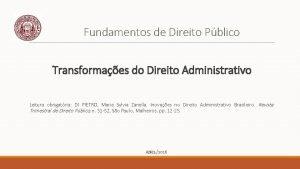 Fundamentos de Direito Pblico Transformaes do Direito Administrativo
