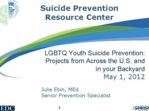 Suicide Prevention Resource Center LGBTQ Youth Suicide Prevention